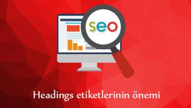 Photo of Seo Eğitimleri 4 – Headings etiketlerinin önemi.
